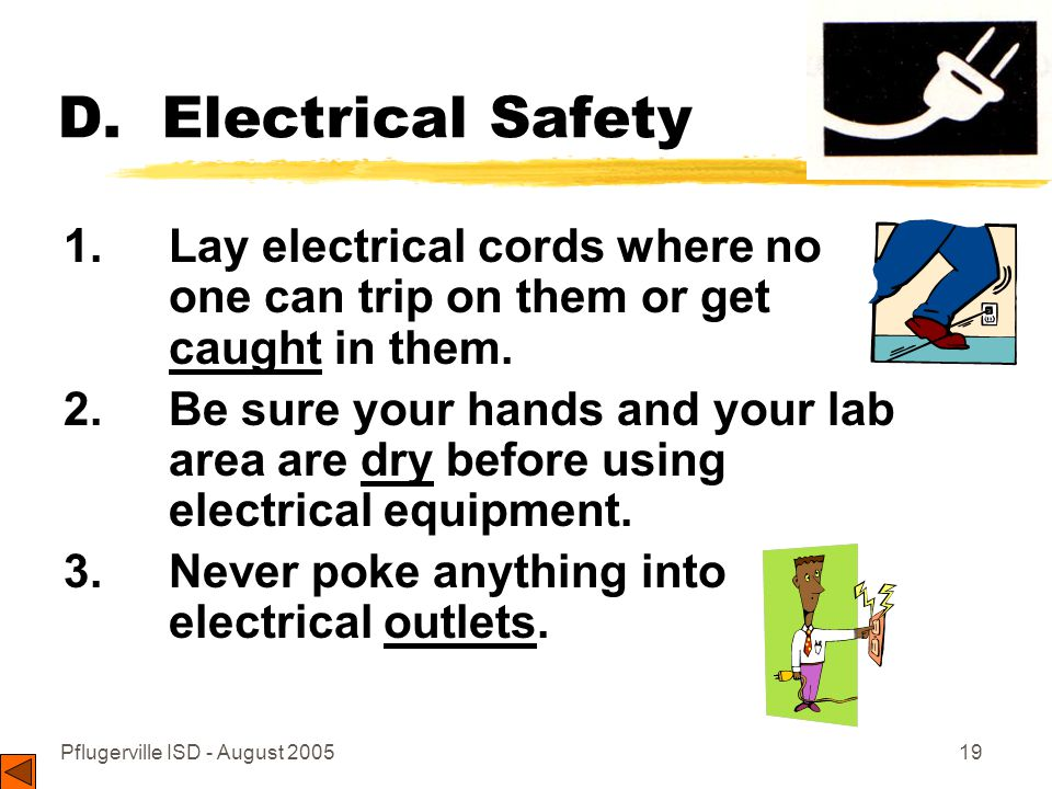 Pflugerville ISD - August 200519 D.Electrical Safety 1.
