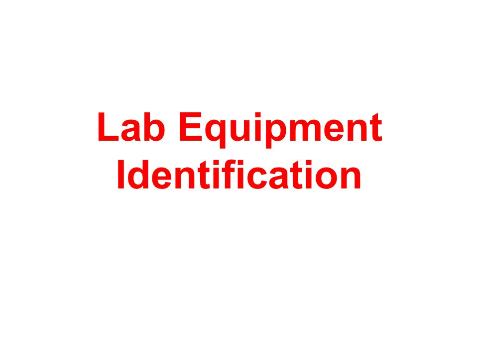 Lab Equipment Identification
