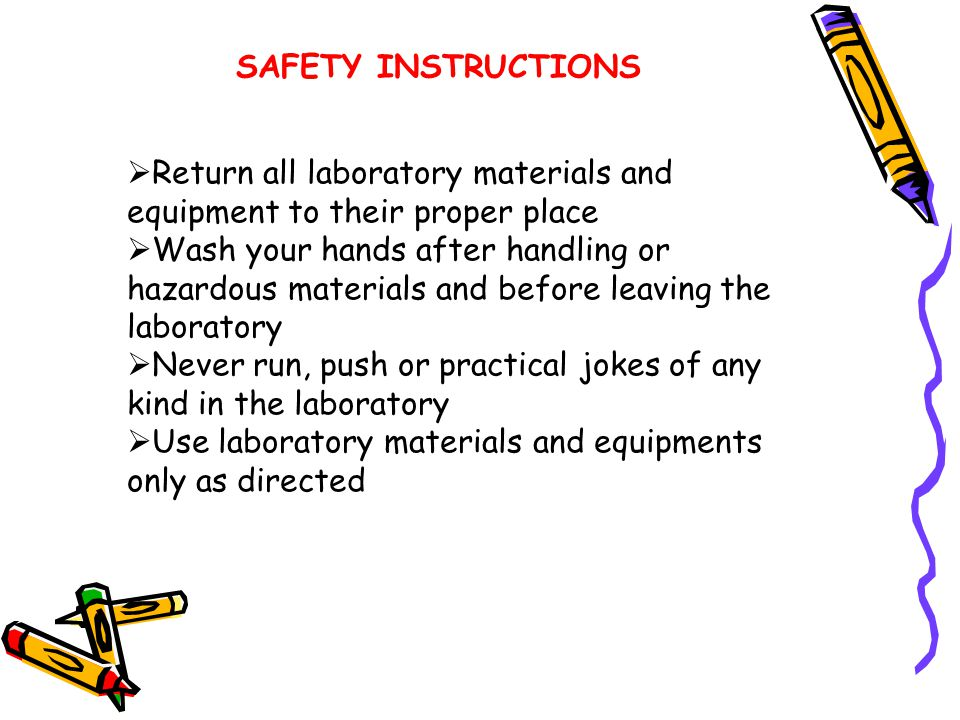 SAFETY INSTRUCTIONS  Never return unused chemicals to the stock bottles  Clean up thoroughly. Dispose of chemicals and wash used glassware and instr