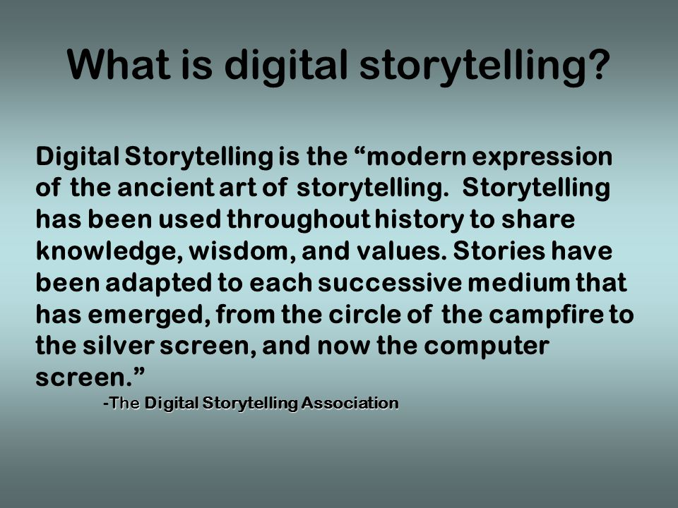 Educational Objectives of Digital Storytelling Create a digital story for use as an anticipatory set or hook for a lesson.