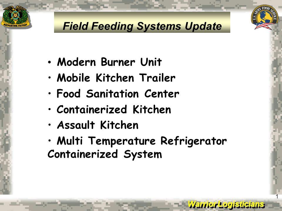 Warrior Logisticians 1 Modern Burner Unit Mobile Kitchen Trailer Food Sanitation Center Containerized Kitchen Assault Kitchen Multi Temperature Refrig