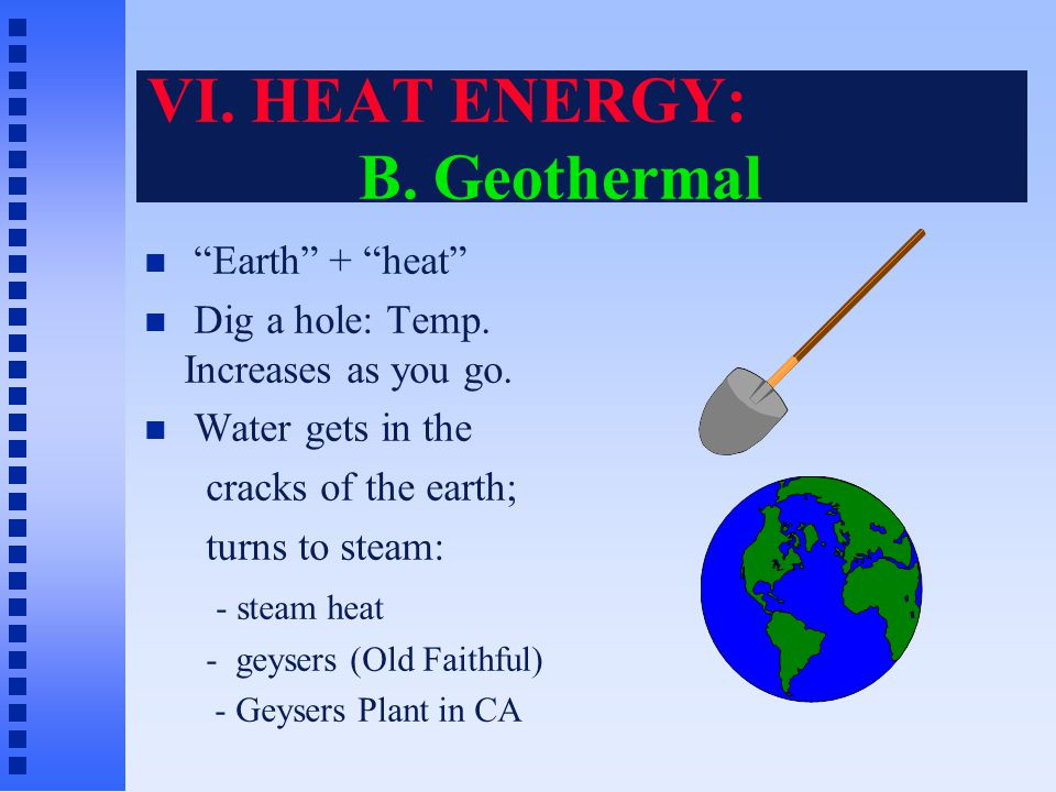 "VI. HEAT ENERGY: A. The Heat Tax Heat comes from every energy conversion !!!  Nothing is for nothing!  Always pay ""heat taxes."" EXAMPLES: Solar ther"