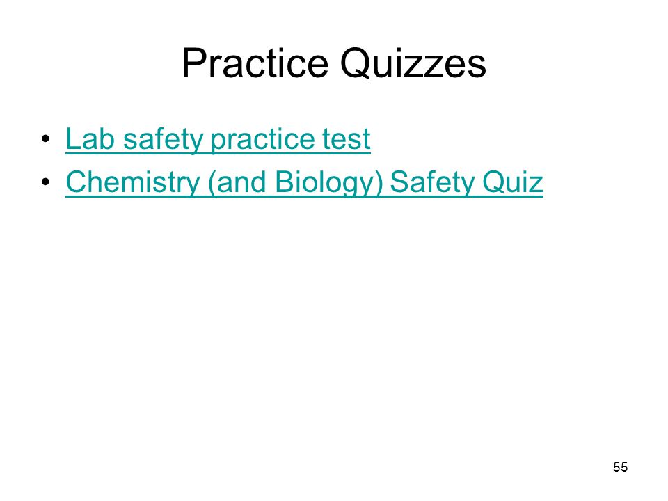 Practice Quizzes Lab safety practice test Chemistry (and Biology) Safety Quiz 55