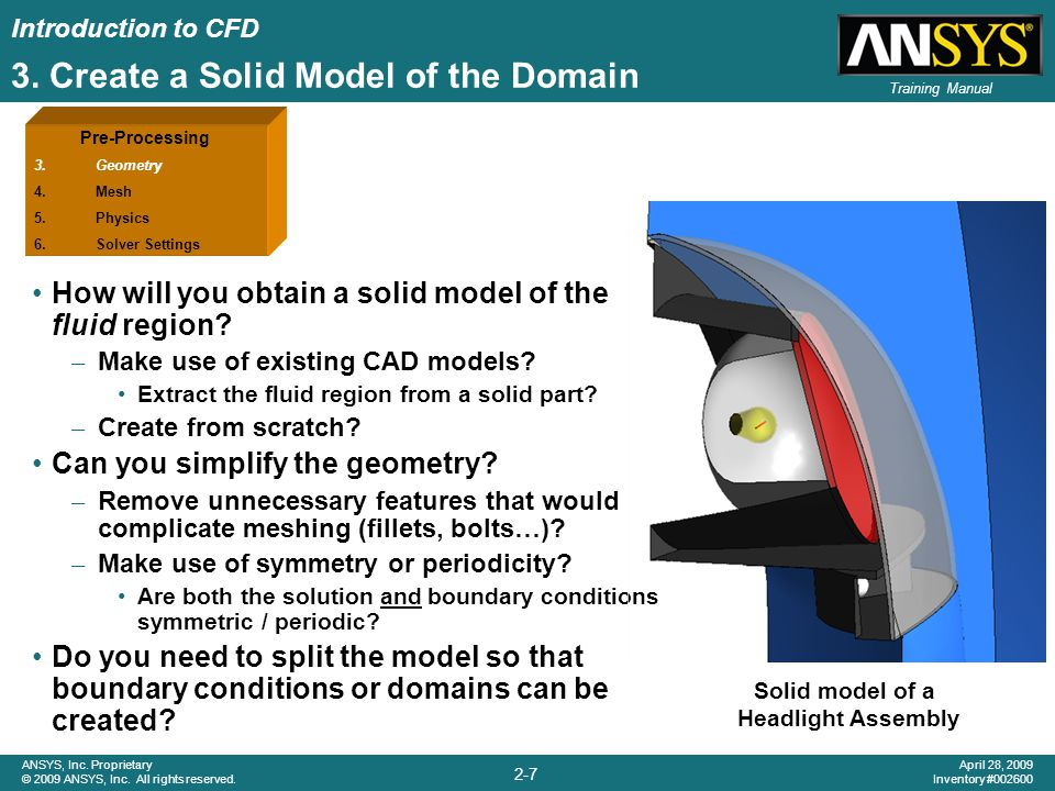 Introduction to CFD 2-8 ANSYS, Inc.Proprietary © 2009 ANSYS, Inc.