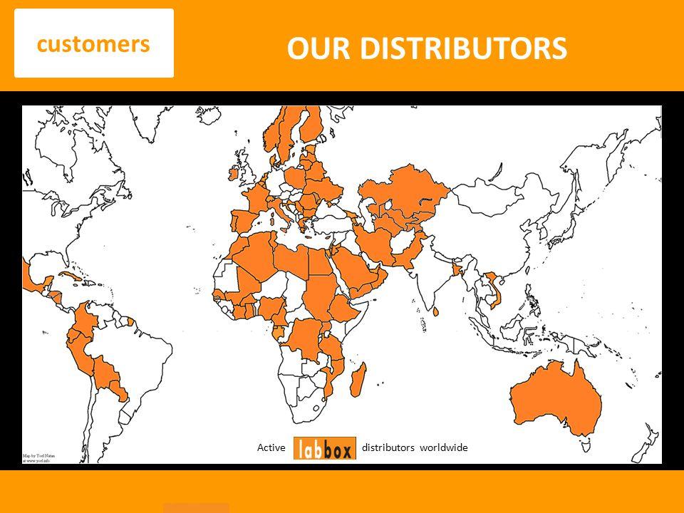 customers OUR DISTRIBUTORS Active distributors worldwide