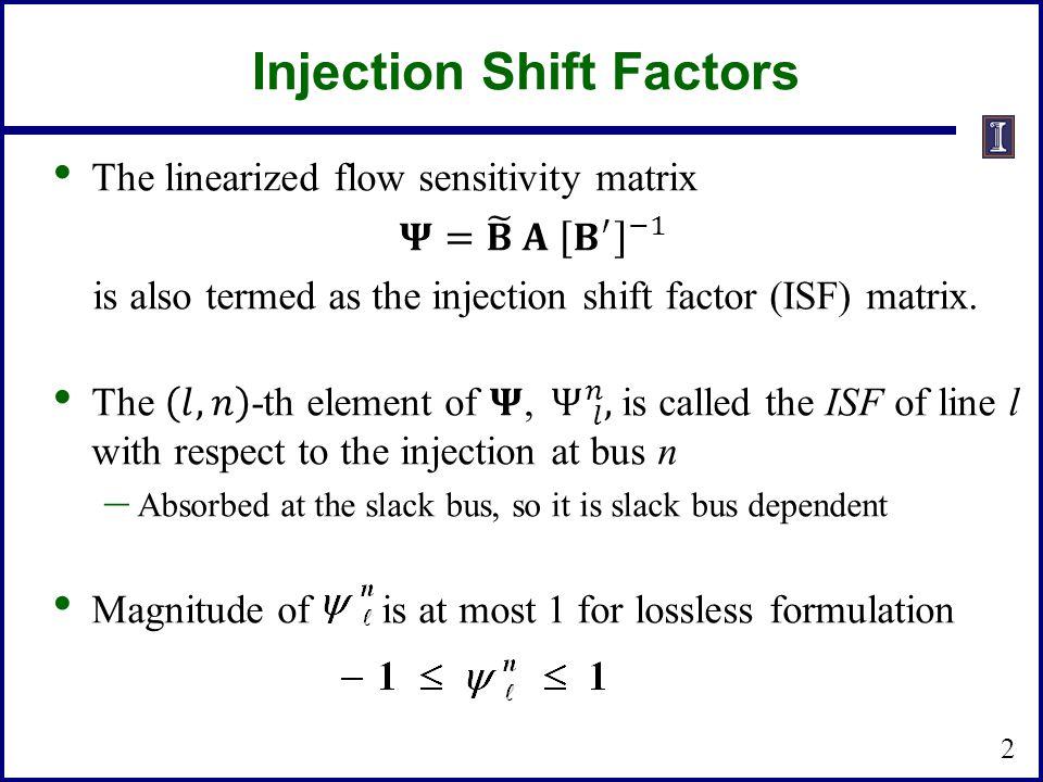 Injection Shift Factors 2