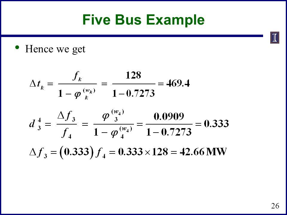 Five Bus Example Hence we get 26