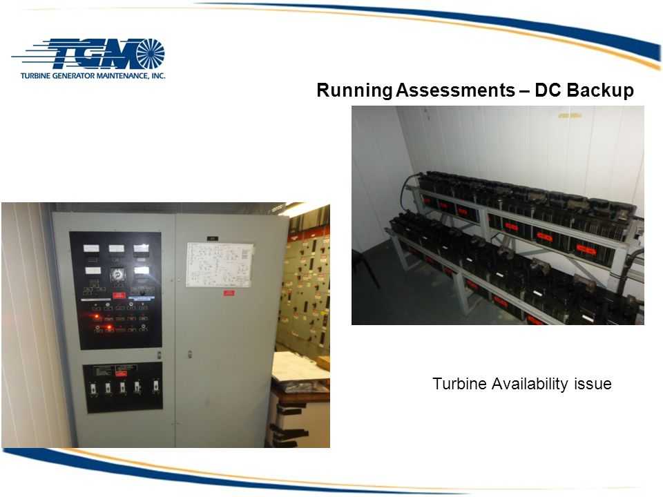 Running Assessments – DC Backup Turbine Availability issue