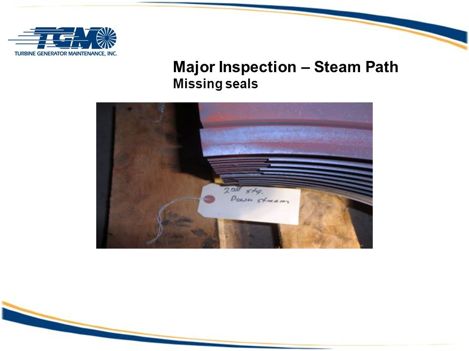 Major Inspection – Steam Path Missing seals