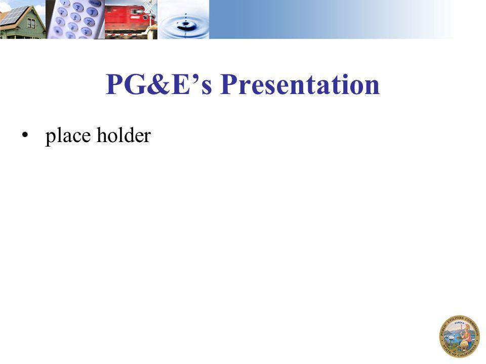 PG&E's Presentation place holder