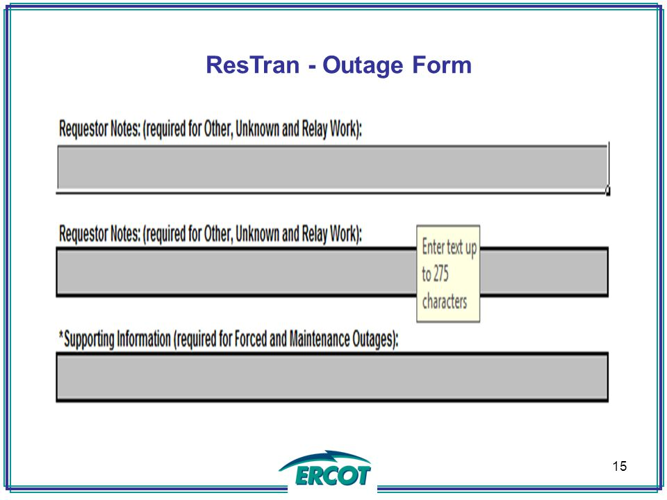 ResTran - Outage Form 15