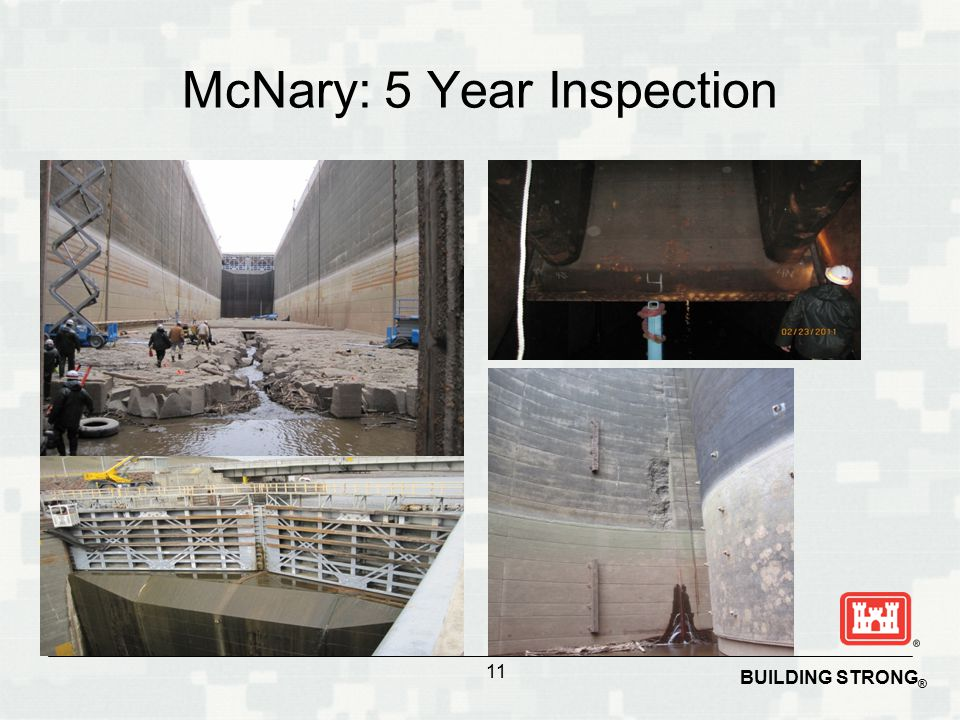 BUILDING STRONG ® McNary: 5 Year Inspection 11