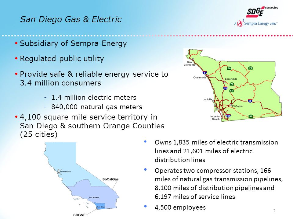 Subsidiary of Sempra Energy Regulated public utility Provide safe & reliable energy service to 3.4 million consumers -1.4 million electric meters -840,000 natural gas meters 4,100 square mile service territory in San Diego & southern Orange Counties (25 cities) Owns 1,835 miles of electric transmission lines and 21,601 miles of electric distribution lines Operates two compressor stations, 166 miles of natural gas transmission pipelines, 8,100 miles of distribution pipelines and 6,197 miles of service lines 4,500 employees San Diego Gas & Electric 2