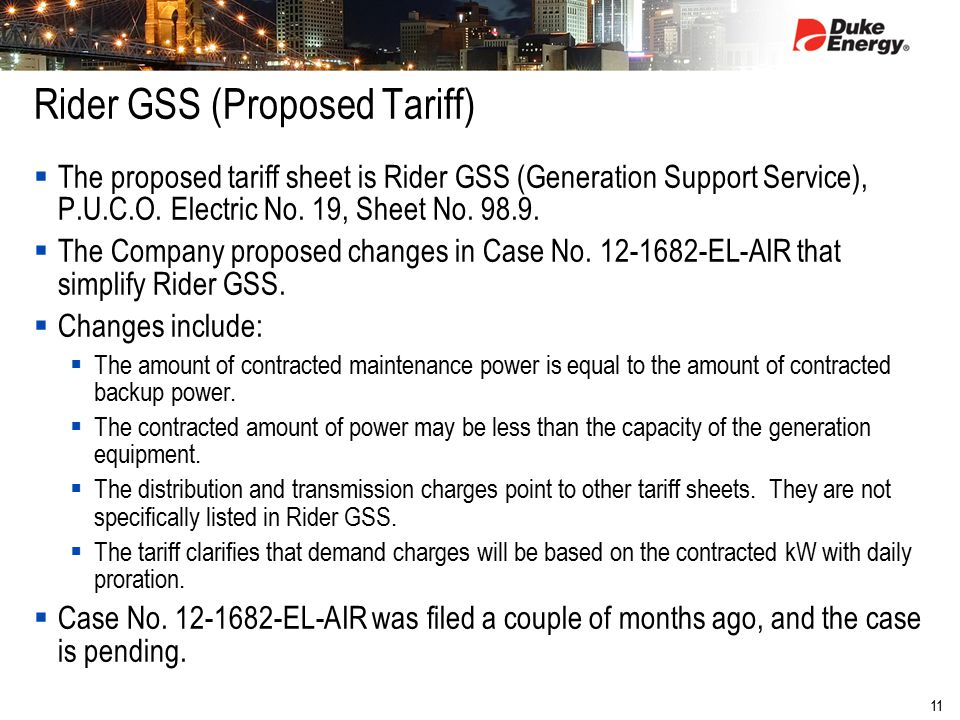 11 Rider GSS (Proposed Tariff)  The proposed tariff sheet is Rider GSS (Generation Support Service), P.U.C.O. Electric No. 19, Sheet No. 98.9.  The