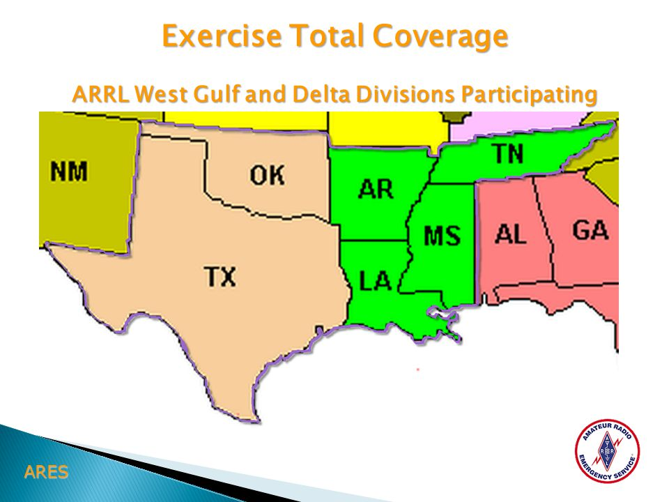 ARES Exercise Total Coverage ARRL West Gulf and Delta Divisions Participating