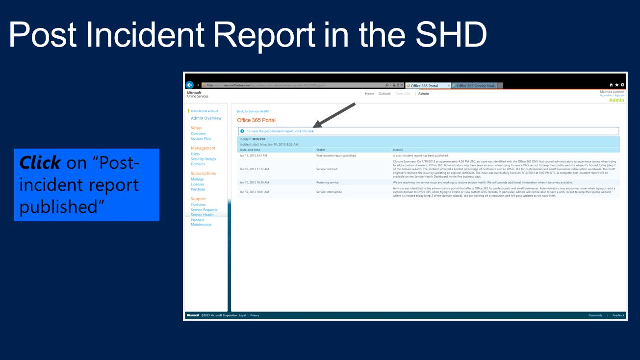 Click on Post- incident report published
