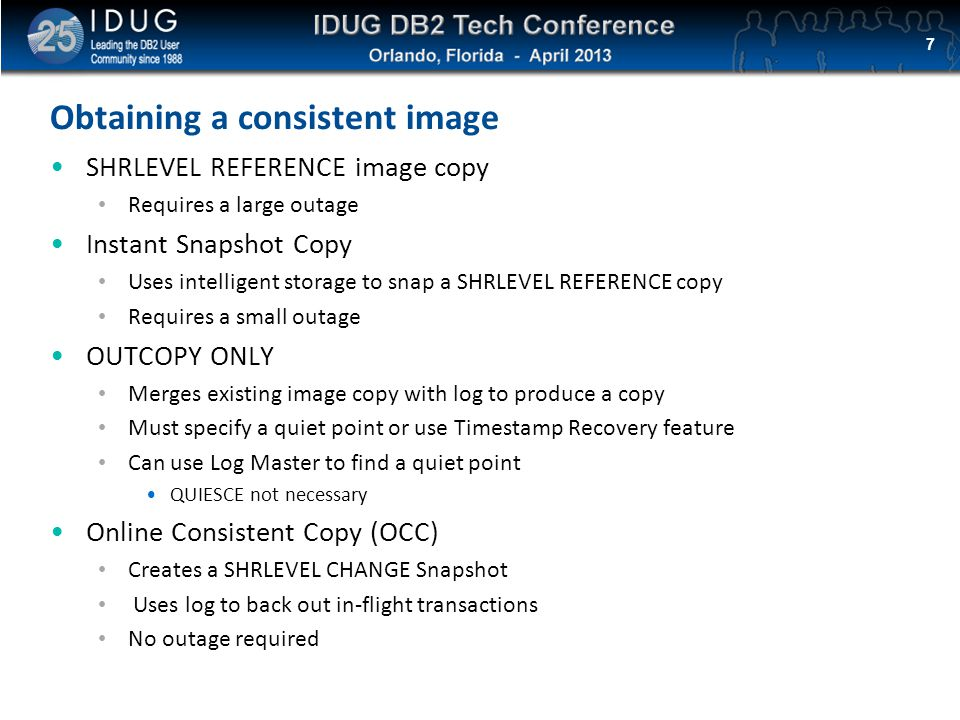 Click to edit Master title style Obtaining a consistent image SHRLEVEL REFERENCE image copy Requires a large outage Instant Snapshot Copy Uses intelli