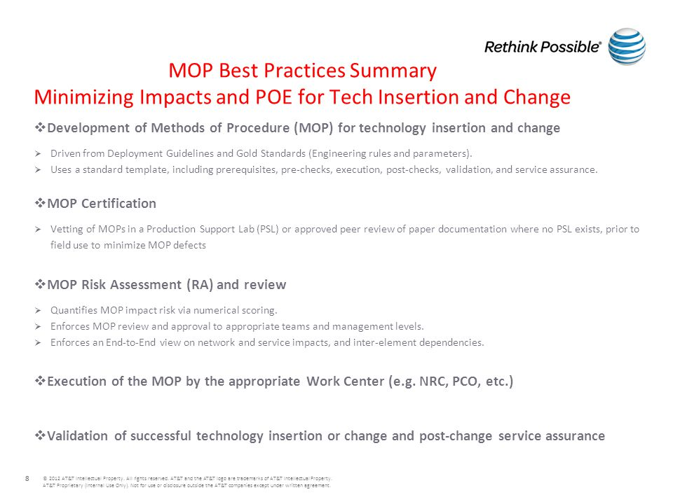 MOP Best Practices Summary Minimizing Impacts and POE for Tech Insertion and Change © 2012 AT&T Intellectual Property. All rights reserved. AT&T and t