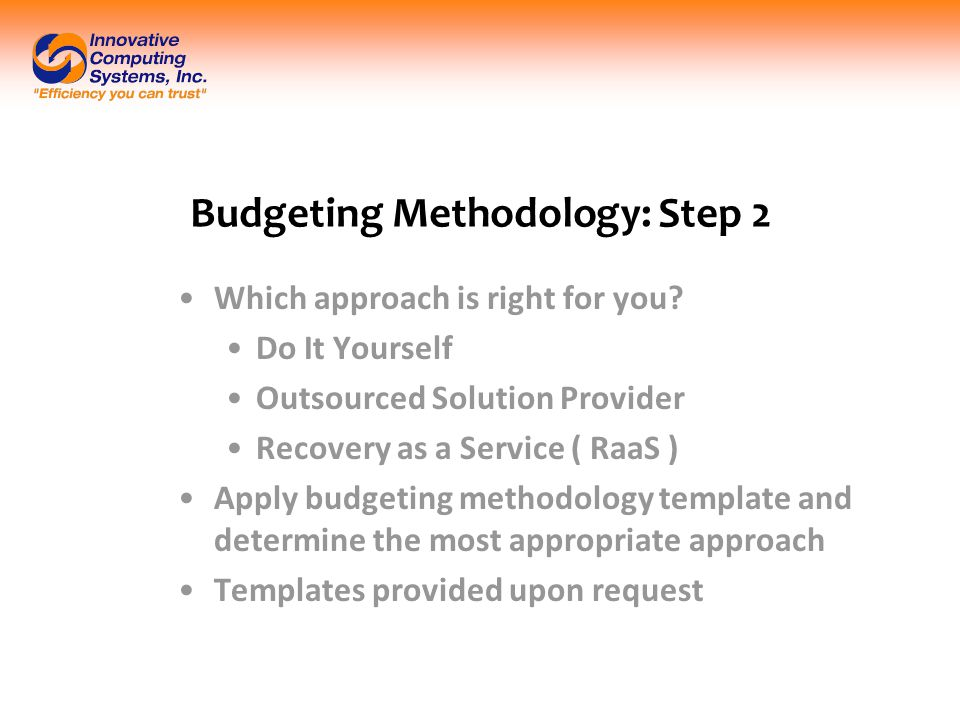 Budgeting Methodology: Step 2 Which approach is right for you.
