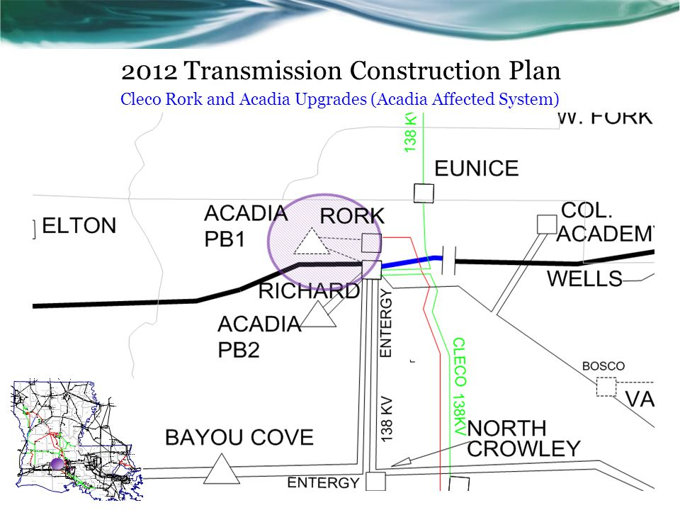 2012 Transmission Construction Plan Cleco Rork and Acadia Upgrades (Acadia Affected System)