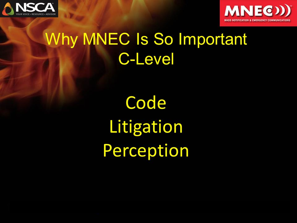 Why MNEC Is So Important C-Level Code Litigation Perception