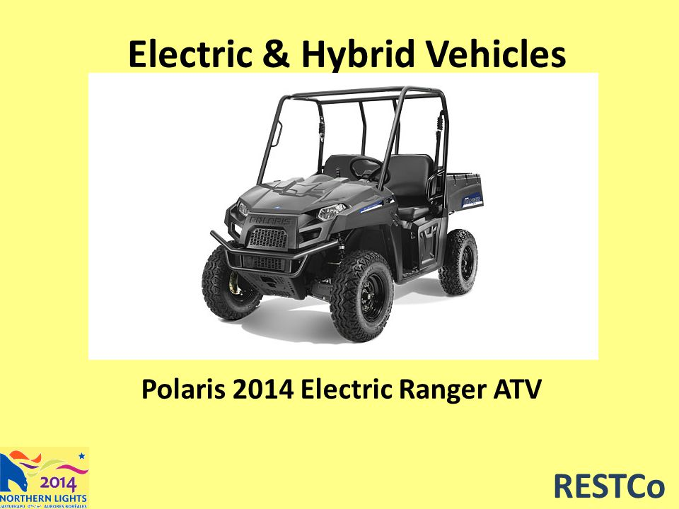 RESTCo Electric & Hybrid Vehicles Polaris 2014 Electric Ranger ATV