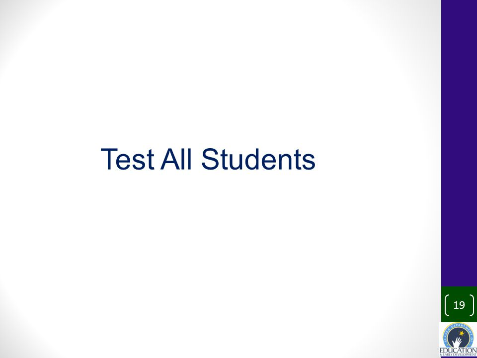 19 Test All Students