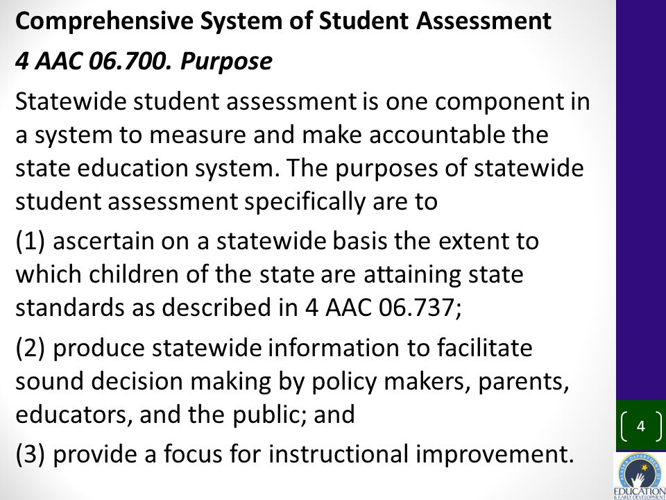 Comprehensive System of Student Assessment 4 AAC 06.700.