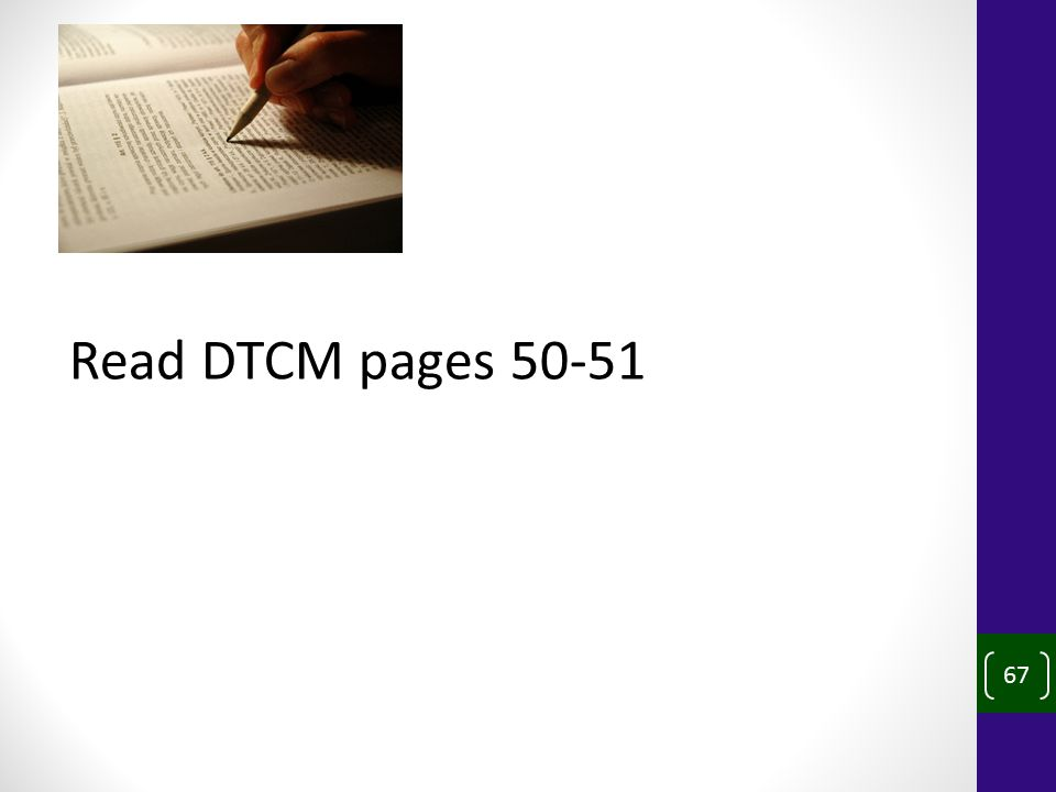 67 Read DTCM pages 50-51