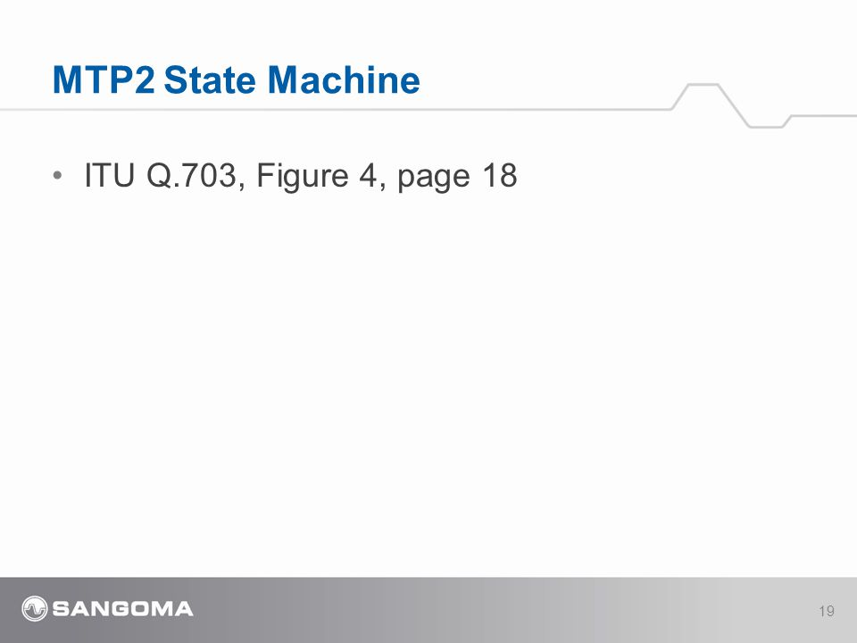 ITU Q.703, Figure 4, page 18 MTP2 State Machine 19