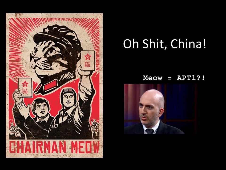 Oh Shit, China!