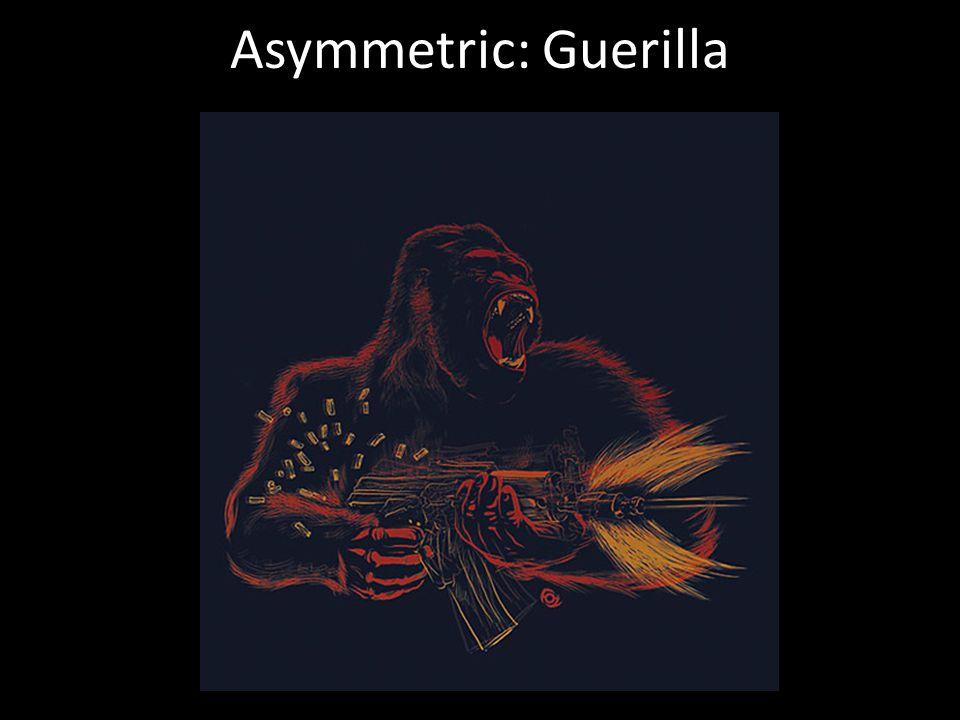 Asymmetric: Guerilla