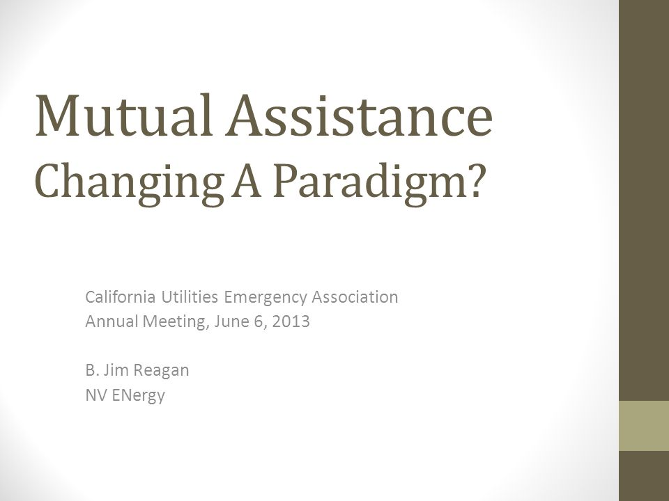 Mutual Assistance Changing A Paradigm.