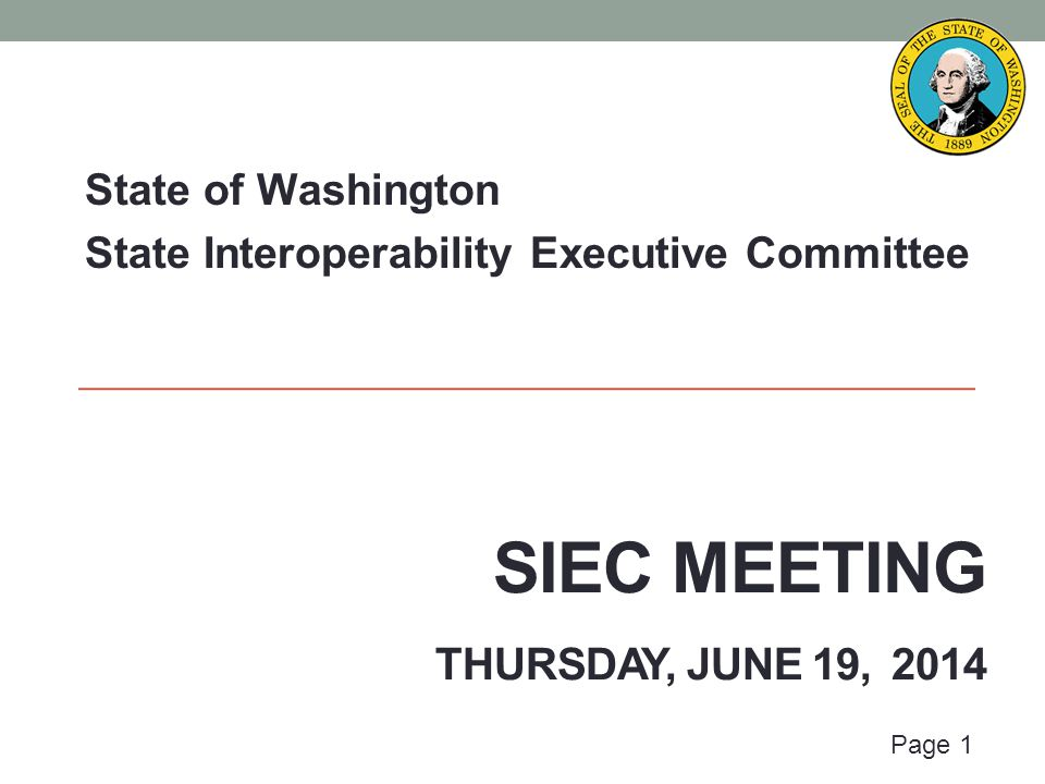 Thursday, June 19, 2014 State Interoperability Executive Committee Proposed Attendees: