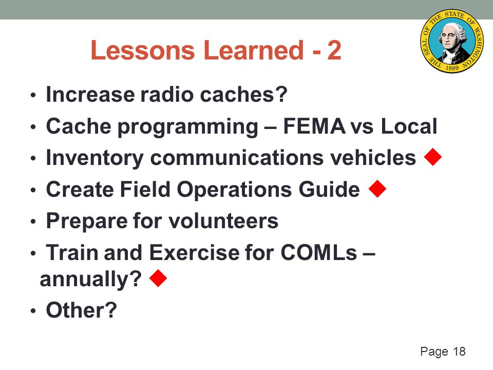 Page 18 Lessons Learned - 2 Increase radio caches.