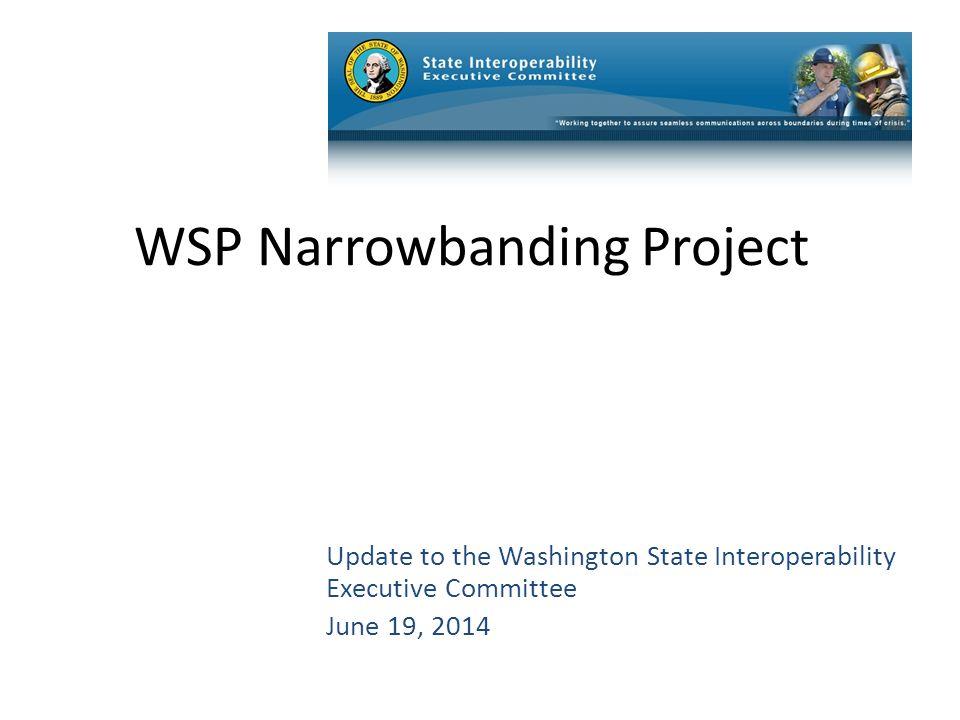 Page 35 Washington OneNet (WON) Status Bill Schrier Shelley Westall