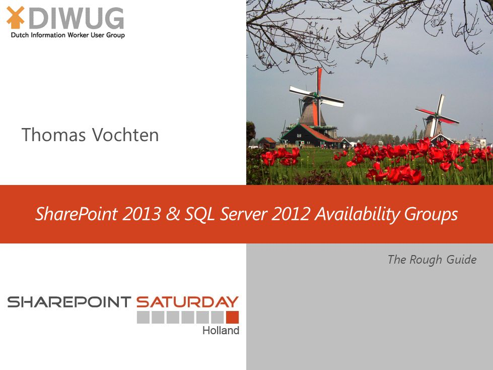 SharePoint 2013 & SQL Server 2012 Availability Groups The Rough Guide