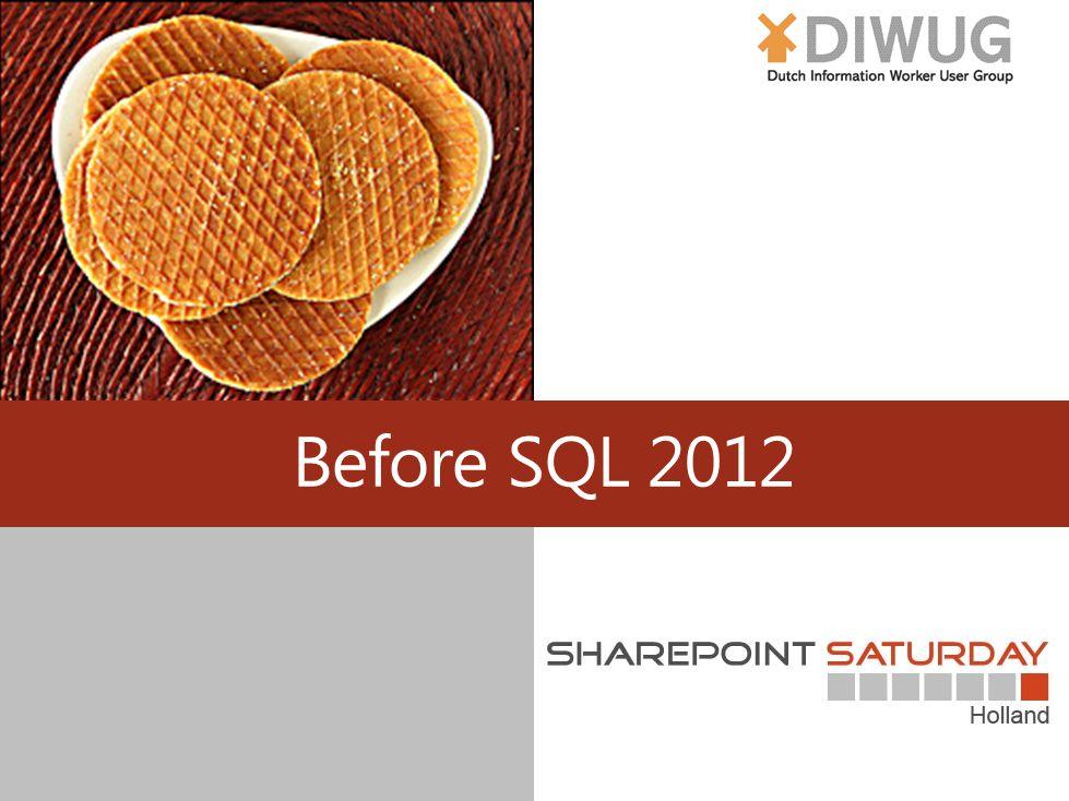 Before SQL 2012