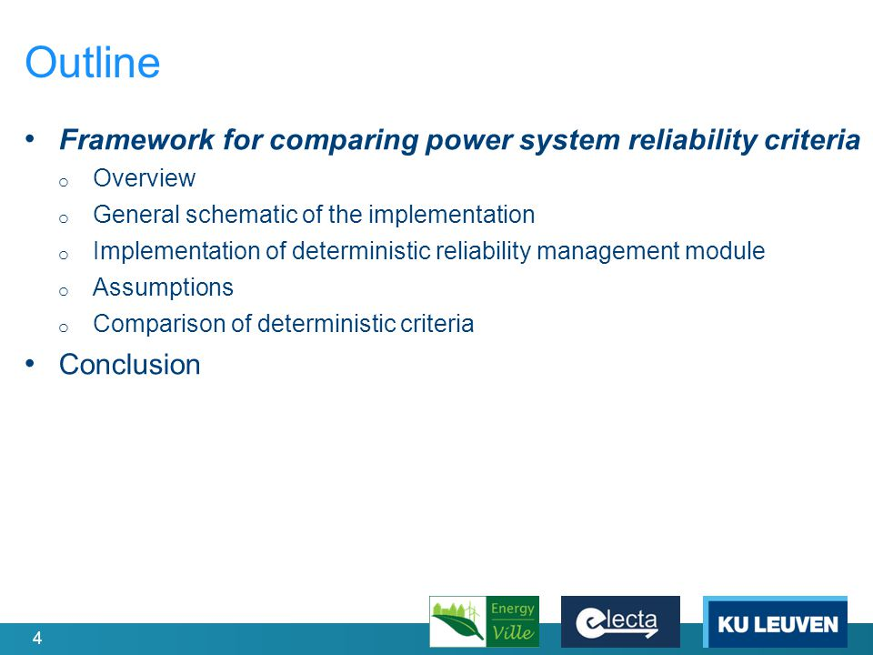 5 Framework for comparing reliability criteria Objectives of the framework: 1.Quantification of performance of various power system reliability criteria and their management 2.Comparison of performance 3.Identifying alternative reliability criteria