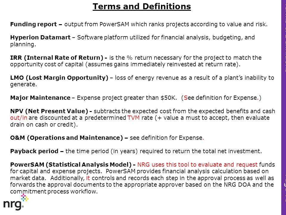 Funding report – output from PowerSAM which ranks projects according to value and risk. Hyperion Datamart – Software platform utilized for financial a