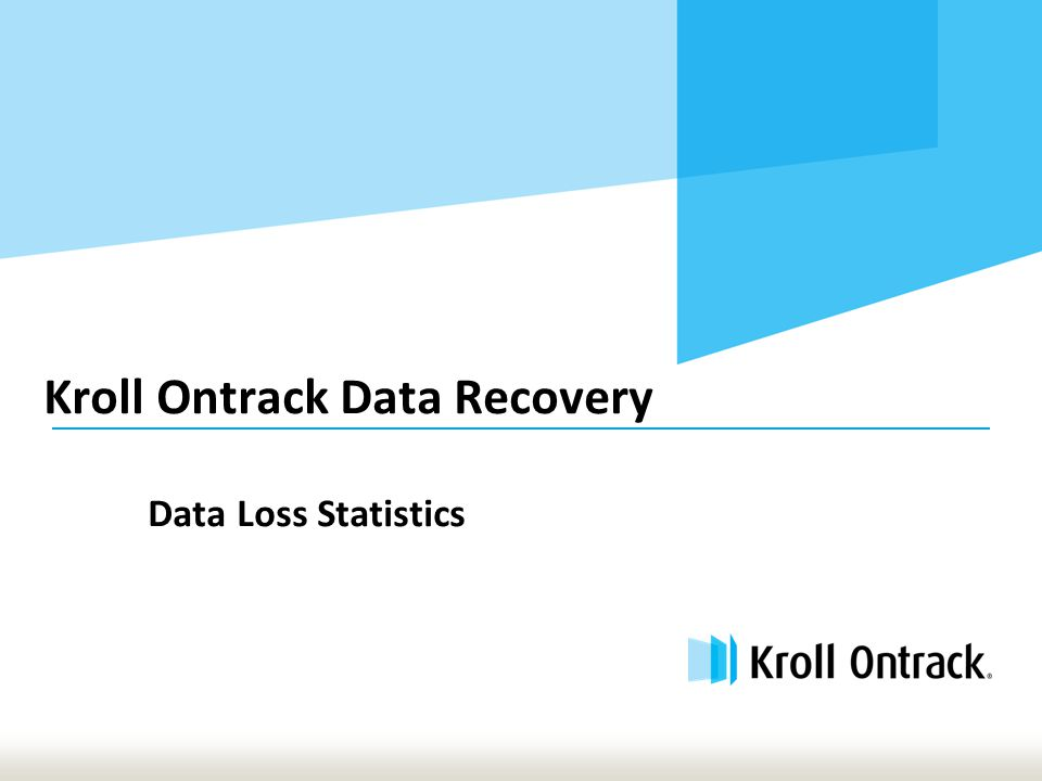 Kroll Ontrack Data Recovery Data Loss Statistics