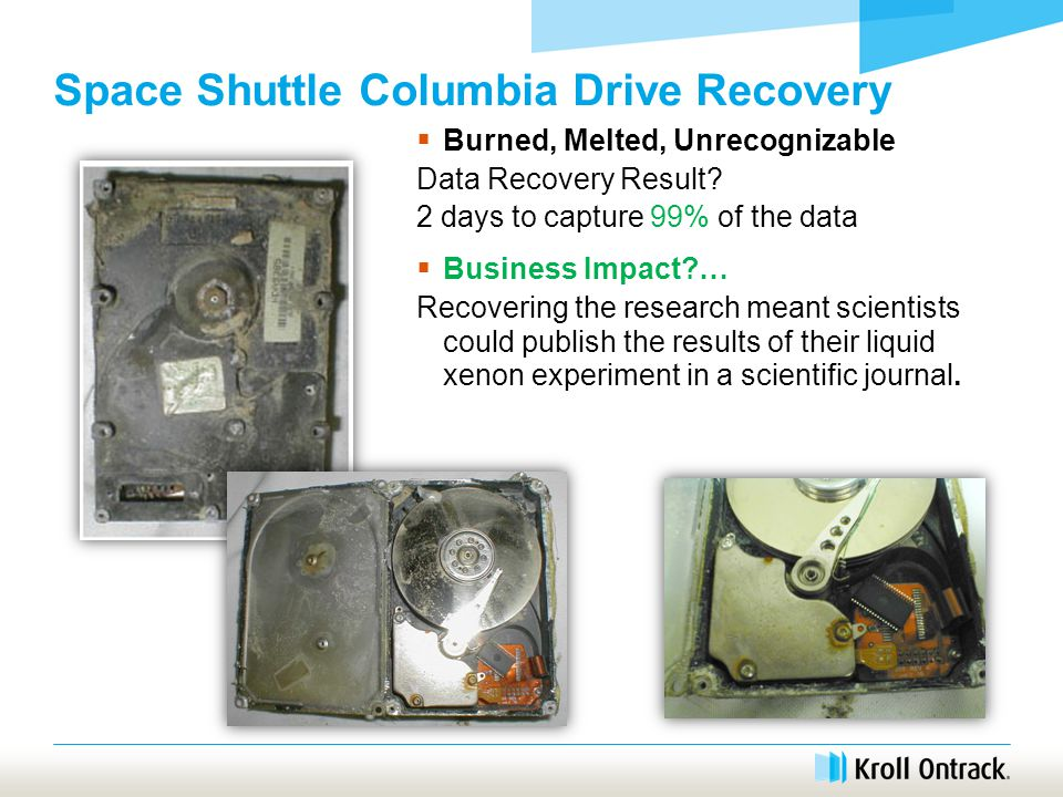 Space Shuttle Columbia Drive Recovery  Burned, Melted, Unrecognizable Data Recovery Result.
