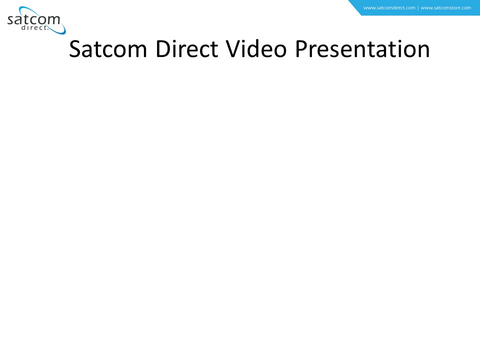 Satcom Direct Video Presentation