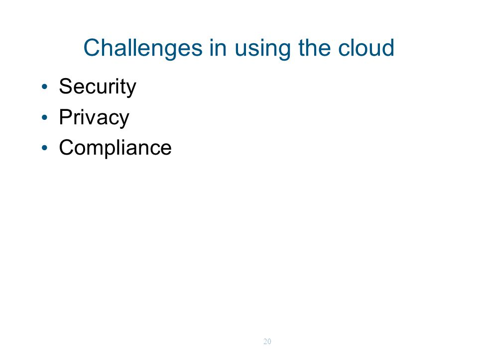 20 Challenges in using the cloud Security Privacy Compliance