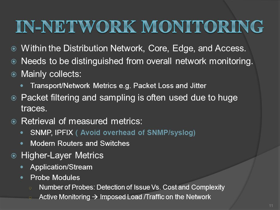  Within the Distribution Network, Core, Edge, and Access.