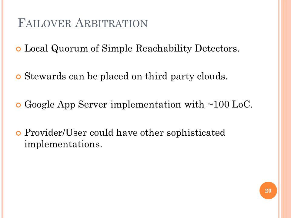 F AILOVER A RBITRATION Local Quorum of Simple Reachability Detectors.