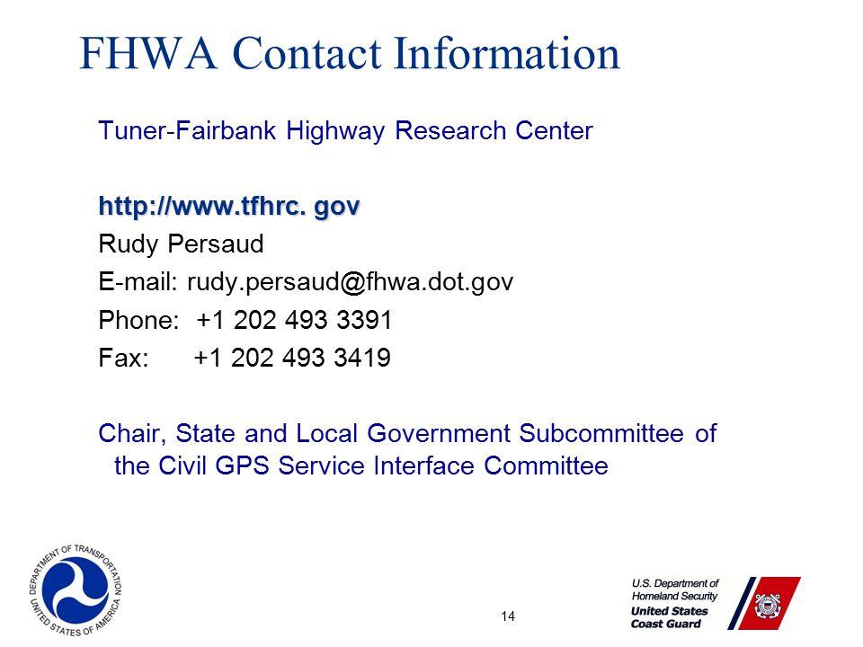 14 Tuner-Fairbank Highway Research Center http://www.tfhrc.
