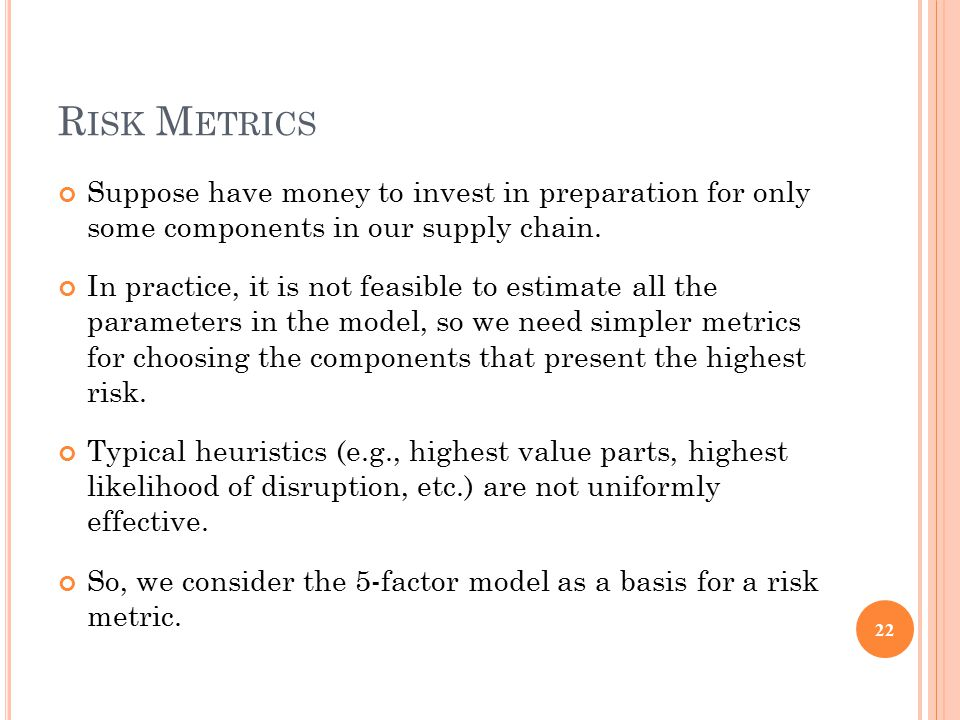Regression models with the top 1-5 most important factor(s) A SSUME F IRM A IS S MALLER 21 If Firm A is smaller than Firm B in the duopoly, then a similar regression results in a different set of top five independent variables: Likelihood of disruption NPV of unit of Firm A's market share Firm B's customer loyalty relative to Firm A NPV of unit of Firm B's market share Firm A's poaching potential (defined as )