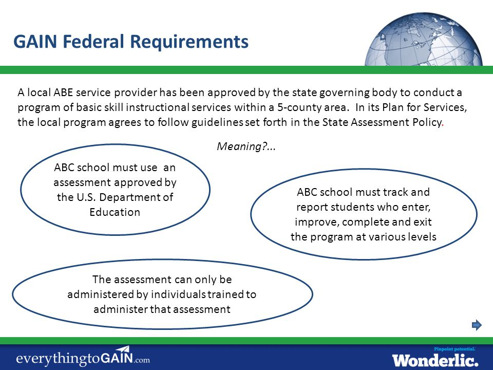 A local ABE service provider has been approved by the state governing body to conduct a program of basic skill instructional services within a 5-count