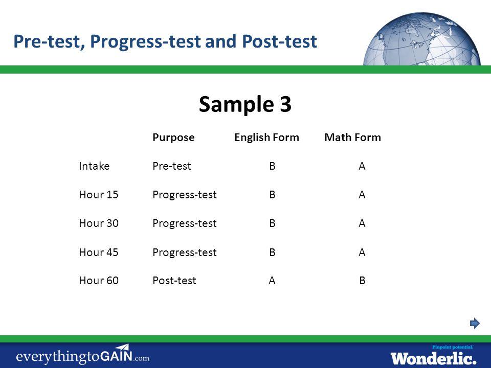 PurposeEnglish FormMath Form IntakePre-testBA Hour 15Progress-testBA Sample 3 Hour 30Progress-testBA Hour 45Progress-testBA Hour 60Post-testAB Pre-tes